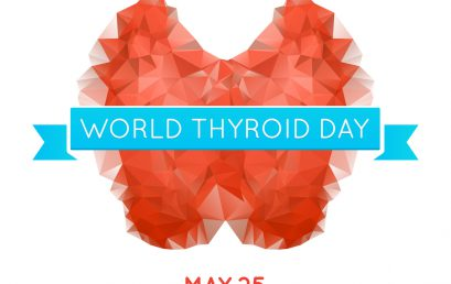 World Thyroid Day – 25th May