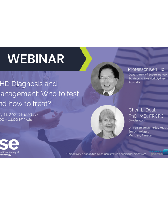 Webinar: GHD Diagnosis and Management: Who to test and how to treat?