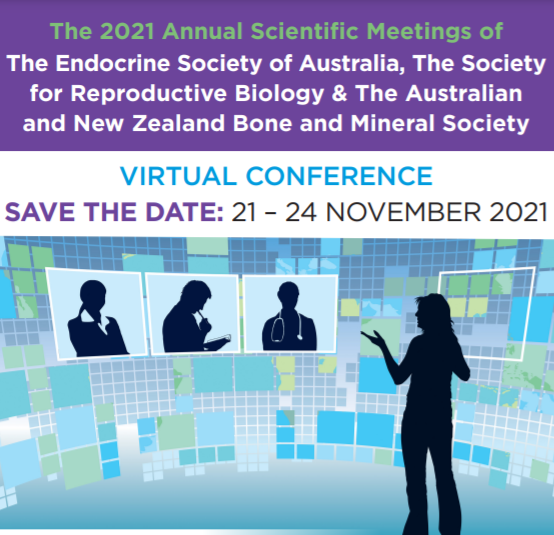 The 2021 Annual Scientific Meeting of The Endocrine Society of Australia
